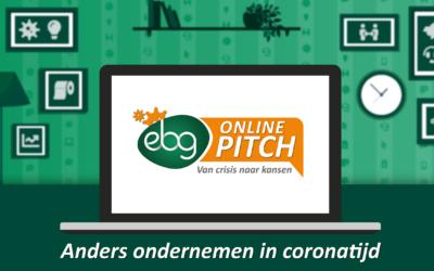 Goede ideeën gezocht voor ondernemen in coronatijdOnline EBG Pitch 'Van crisis naar kansen!'-€10.000 voor de beste ideeën