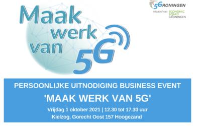 Maak werk van 5G – 1 oktober 2021